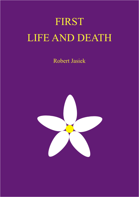 first life and death